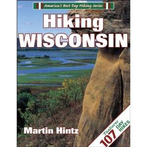 Hiking Wisconsin (America's Best Day Hiking)