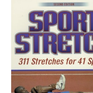 Sport Stretch: 311 Stretches for 41 Sports