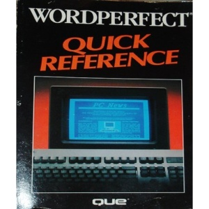 WordPerfect Quick Reference (Que Quick Reference Series)