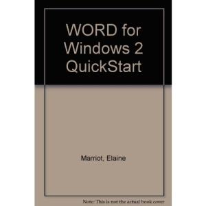 WORD for Windows 2 QuickStart (QuickStart S.)