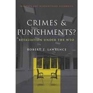 Crimes and Punishments?: Retaliation Under the Wto