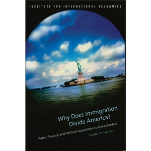 Why Does Immigration Divide America?: Public Finance and Political Opposition to Open Borders