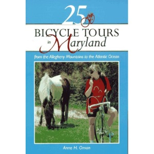 25 Bicycle Tours in Maryland: From the Allegheny Mountains to the Atlantic Ocean
