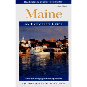 Maine: An Explorer's Guide (Explorer's guides)
