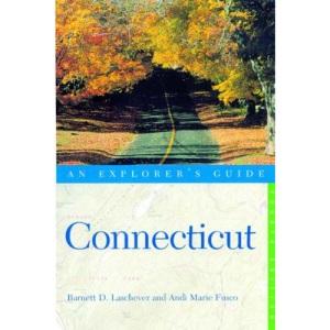 Connecticut: An Explorer's Guide (Explorer's guides)
