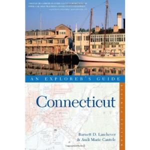 Connecticut: An Explorer's Guide (Explorer's Guide Connecticut)
