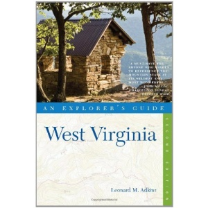 West Virginia: An Explorer's Guide (Explorer's Guide West Virginia)