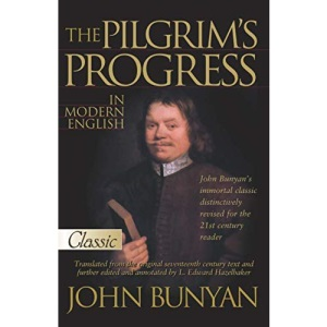 The Pilgrims Progress in Modern English (Pure Gold Classics)