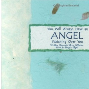 You Will Always Have an Angel Watching Over You (Language Of... (Blue Mountain))