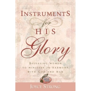 INSTRUMENTS FOR HIS GLORY