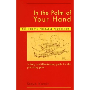 In the Palm of Your Hand: The Poet's Portable Workshop