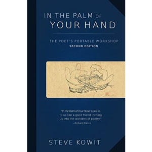 In the Palm of Your Hand, Second Edition: A Poet's Portable Workshop