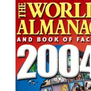 The World Almanac 2004 2004: And Book of Facts (World Almanac & Book of Facts)