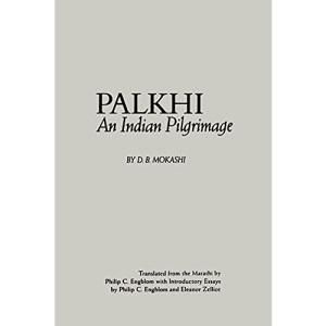 Palkhi: An Indian Pilgrimage