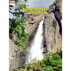 Yosemite (In pictures-- the continuing story)
