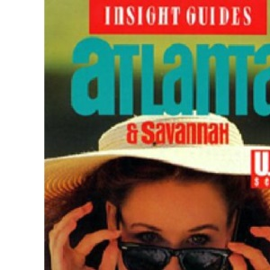 Atlanta (Insight Guide Atlanta & Savannah)