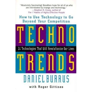 Technotrends: How to Use Technology to Go Beyond the Competition