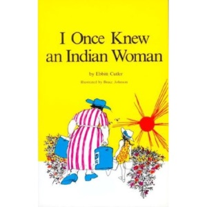 I Once Knew an Indian Woman (Tundra Paperback)