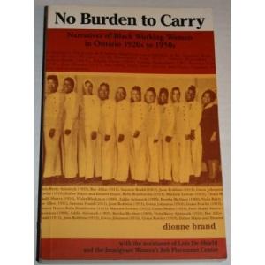 No Burden to Carry: Narratives of Black Working Women
