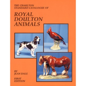 Royal Doulton Animals (1st Edition) - The Charlton Standard Catalogue