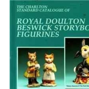 The Charlton Standard Catalogue of Royal Doulton Beswick Storybook Figurines