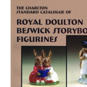 Charlton Standard Catalogue of Royal Doulton Beswick Storybook Figurines