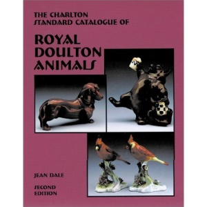 Royal Doulton Animals (2nd Edition) - The Charlton Standard Catalogue