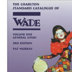 Wade General Issues Volume 1 (3rd Edition) - The Charlton Standard Catalogue