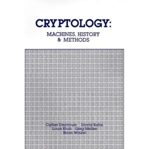 Cryptology: Machines, History and Methods (Artech House Cryptology Series)