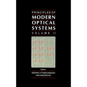 Principles of Modern Optical Systems: v. 2 (Optoelectronics Library)
