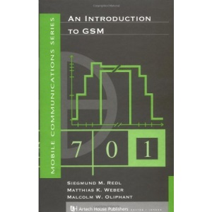 An Introduction to GSM (Mobile Communications Library)