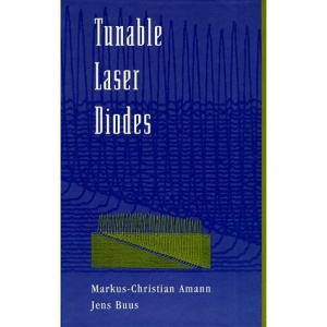 Tunable Laser Diodes (Optoelectronics Library)