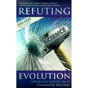 Refuting Evolution: A Handbook for Students, Parents, and Teachers Countering the Latest Arguments for Evolution