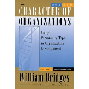 The Character of Organisations: Using Personality Type in Organization Development