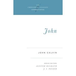 Comt-CCC John (Crossway Classic Commentaries)