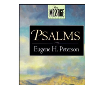 Psalms (The message)