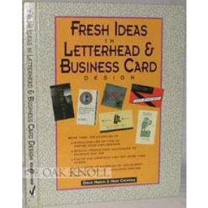 Fresh Ideas in Letterhead and Business Card Design