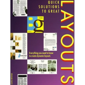 Quick Solutions to Great Layouts