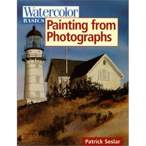 Painting from Photographs (Watercolor Basics)