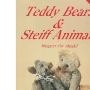 Teddy Bears and Steiff Animals (Teddy Bears & Steiff Animals)