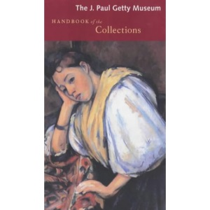 J.Paul Getty Museum Handbook of the Collections