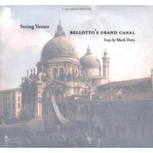 Bellotto's Grand Canal: Seeing Venice