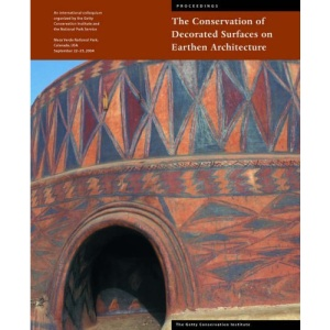 The Conservation of Decorated Surfaces on Earthen Architecture (Symposium Proceedings)