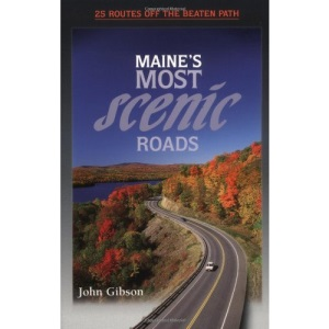 Maine's Most Scenic Roads (Traveler's Guides)