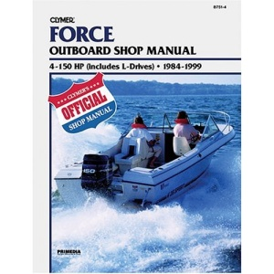 Force Outboard Shop Manual: 4-150 HP (Includes L-Drives), 1984-1999 (Clymer Marine Repair)