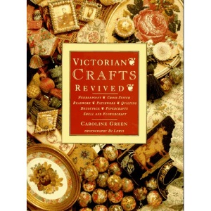 Victorian Crafts Revived