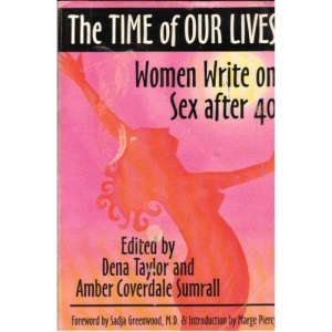 Time of Our Lives: Women Write on Sex After 40