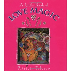 The Little Book of Love Magic