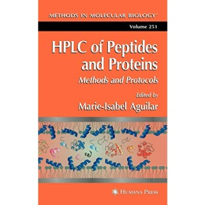 HPLC of Peptides and Proteins: Methods and Protocols (Methods in Molecular Biology)