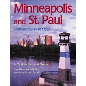 Minneapolis and St. Paul: Minnesota's Twin Cities (Citylife Pictorial Guides)